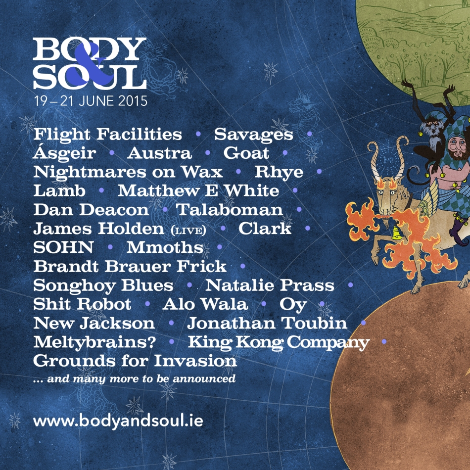 Body&Soul First Instalment Line Up 11.3.2015