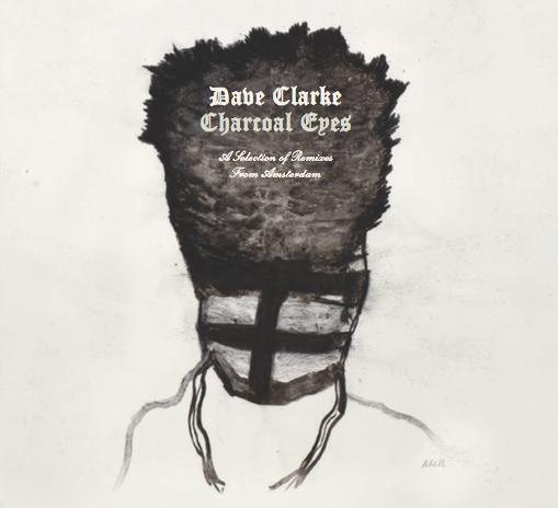 Dave Clarke Sleeve artwork: André de Jong