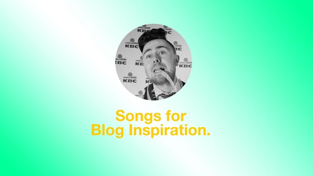Songs-for--Blog-Inspiration.-
