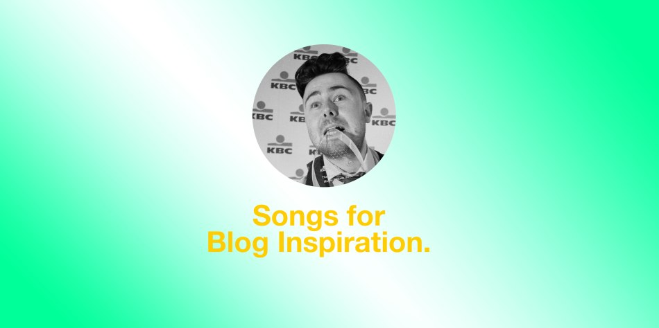 Songs-for--Blog-Inspiration.-