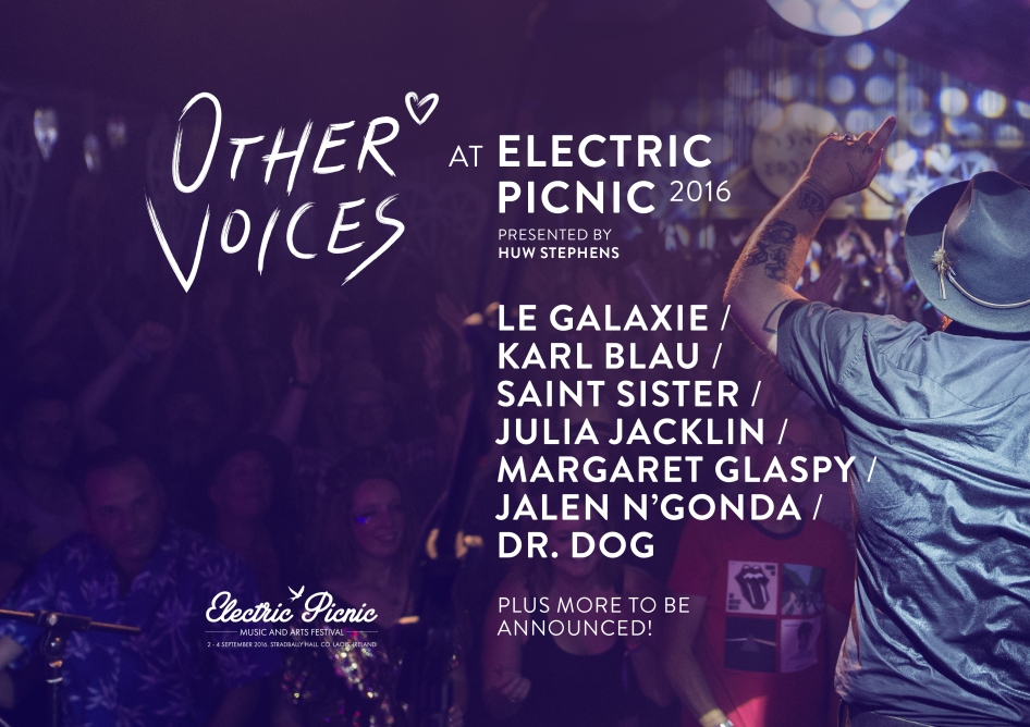 Other Voices' Electric Picnic line-up.