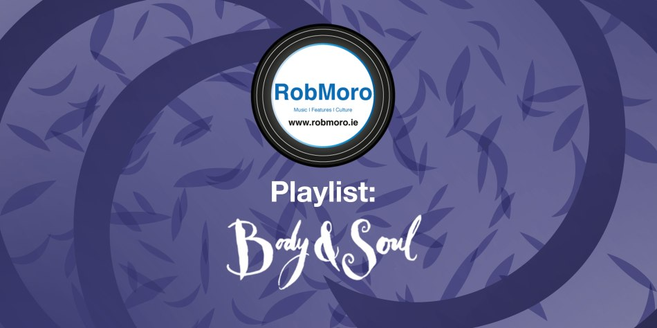 Playlist--Body and Soul - RobMoro