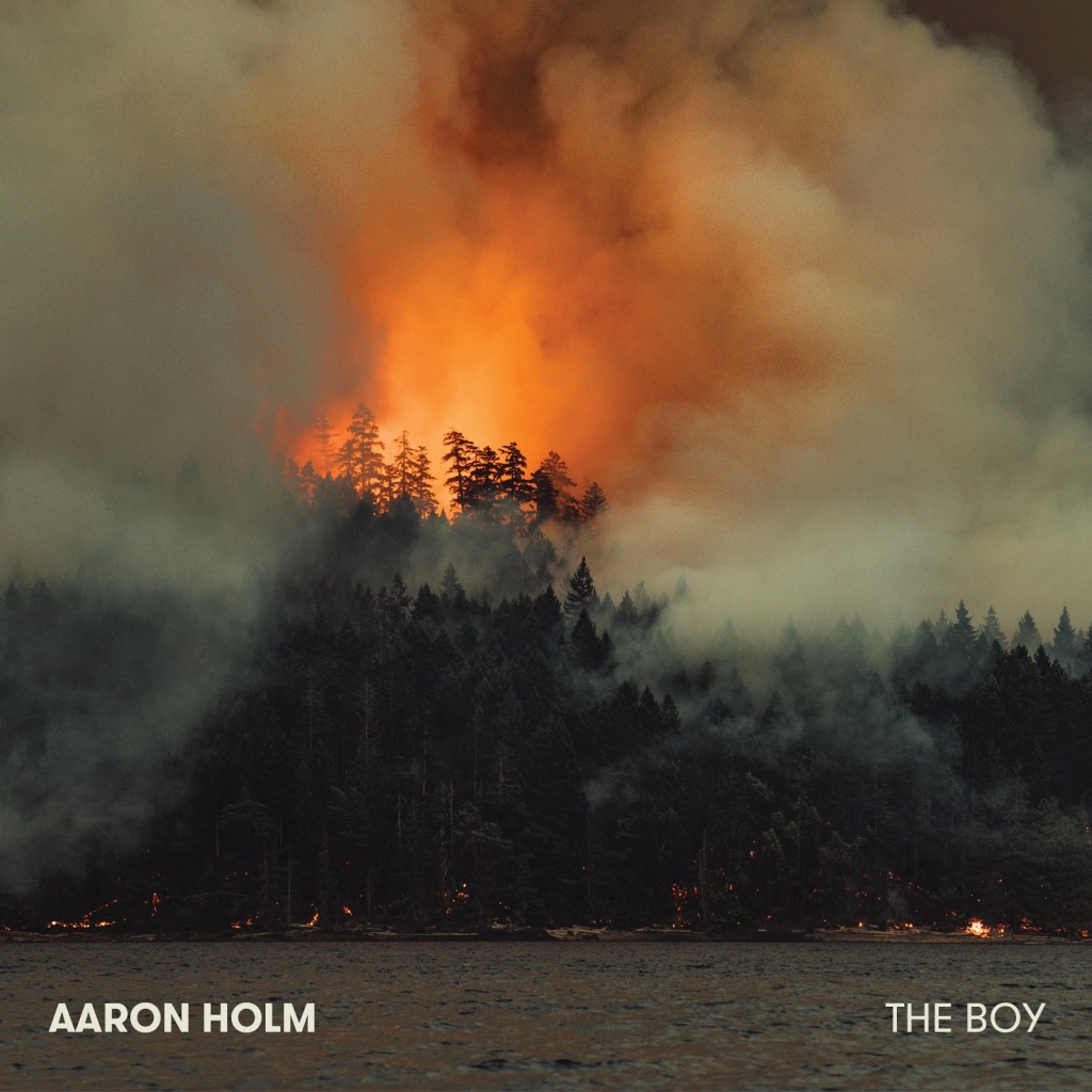 "Aaron Holm - "" The Boy"""
