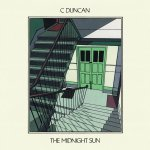 "C Duncan - ""The Midnight Sun"""