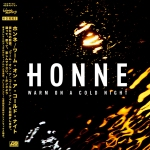 "HONNE - ""Warm On A Cold Night"""