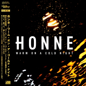 """HONNE - """"Warm On A Cold Night"""""""