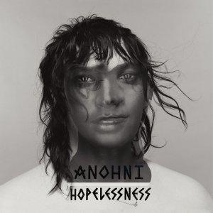 """ANONHI - """"Hopelessness"""""""