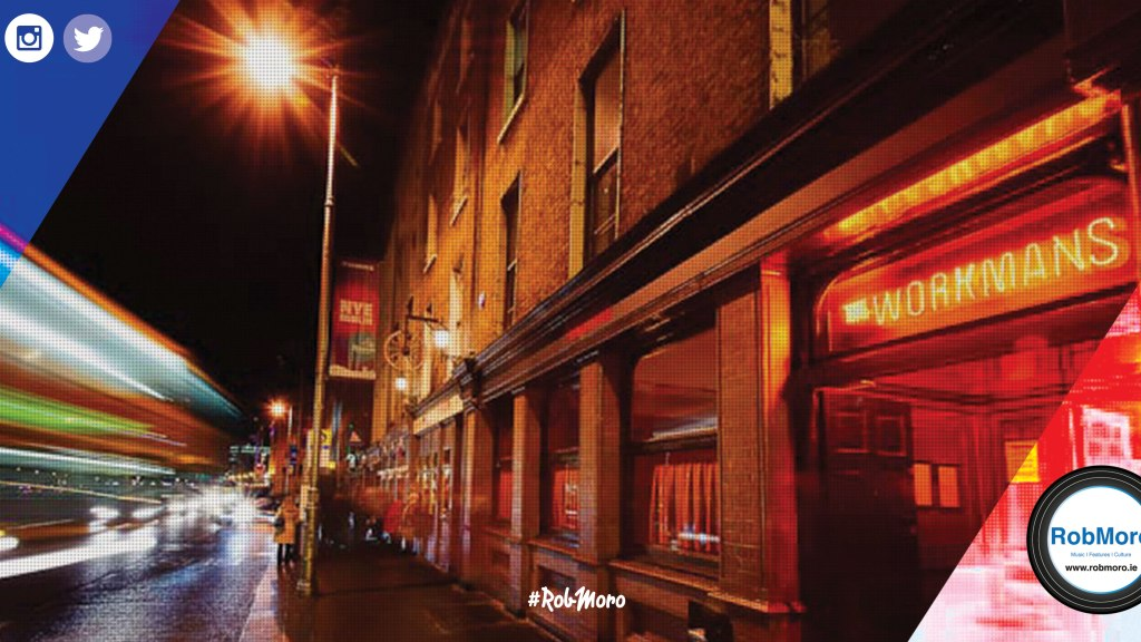 The Workman's Club, Dublin.