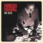 "Morrissey & Marshall - ""We Rise // DJA Records"