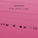 """The Search - """"Songs for Lovers"""""""