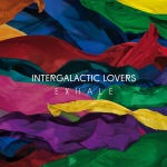 "Intergalactic Lovers - ""Exhale"""