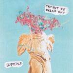 "Sløtfac - ""Try Not To Freak Out,"""