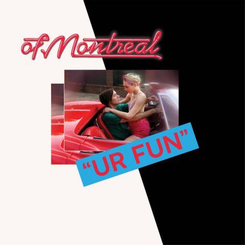 """of Montreal - """"UR FUN"""""""